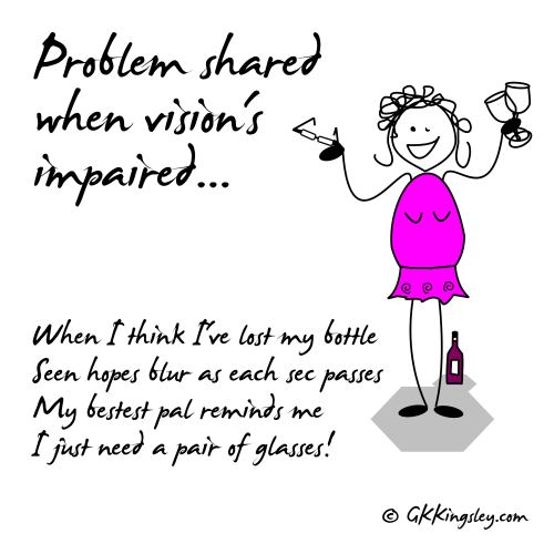 A problem shared when vision's impaired...
